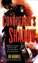 The Conqueror s Shadow