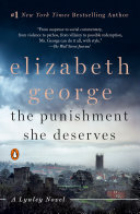 The Punishment She Deserves : inspector thomas lynley are forced to confront the...