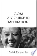 GOM - A Course in Meditation