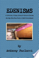 EDENISMS A Collection of Quips  Quotes    Quizzical Queries  Starring Eden Rain Paolucci  Child Extraordinaire