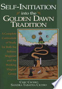 Self Initiation Into the Golden Dawn Tradition