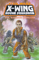 X-Wing Rogue Squadron - The Warrior Princess
