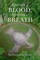 Spirits of Blood, Spirits of Breath Book