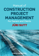 Manual Of Construction Project Management : a list of activities. it supports...