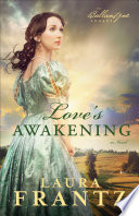 Love s Awakening  The Ballantyne Legacy Book  2