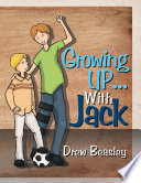 Growing Up with Jack