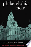 Philadelphia Noir Of Brotherly Love Becomes A City Of