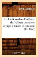 illustration Explorations Dans L'Interieur de L'Afrique Australe Et Voyages a Travers Le Continent (Ed.1859)
