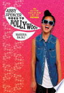 Abby Spencer Goes to Bollywood