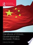 Handbook of China s Governance and Domestic Politics