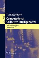 Transactions On Computational Collective Intelligence Vi