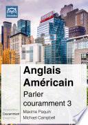 Anglais  Am  ricain  Parler couramment 3  PDF mp3