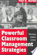 Powerful Classroom Management Strategies