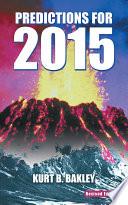 Predictions For 2015 : earthquakes, storms, volcano eruptions, terrorist attacks...