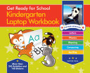 Get Ready for School Kindergarten Laptop Workbook