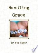 Handling Grace
