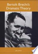 Bertolt Brecht s Dramatic Theory