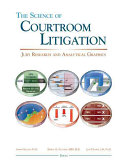 The Science of Courtroom Litigation
