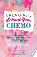 Breakfast School Run Chemo book