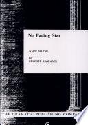 No Fading Star