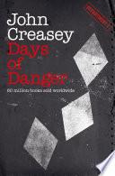 Days Of Danger