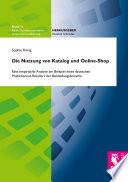 Die Nutzung von Katalog und Online-Shop