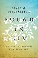 Found in Him Book