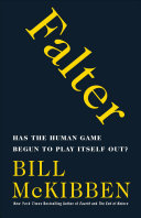 Falter: Has the Human Game Begun to Play Itself Out? Book Cover