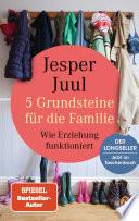 5 Grundsteine für die Familie