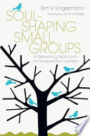 Soul Shaping Small Groups