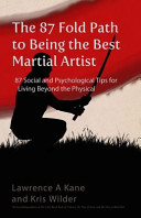 The 87-Fold Path to Being the Best Martial Artist