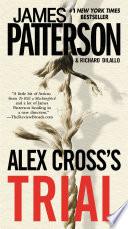 Alex Cross S Trial book