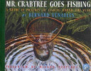Mirror Features Presents Mr. Crabtree Goes Fishing