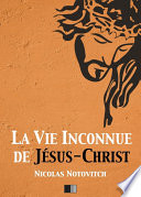illustration du livre La Vie inconnue de Jésus-Christ