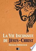 illustration La Vie inconnue de Jésus-Christ
