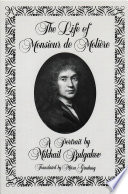 The Life of Monsieur de Molière: A Portrait by Mikhail Bulgakov