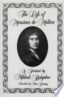 The Life of Monsieur de Molière: A Portrait by Mikhail Bulgakov