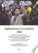 Friedensgutachten 2004
