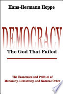 Democracy   the God That Failed
