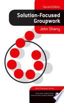 Solution Focused Groupwork