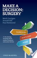 Make A Decision  Surgery