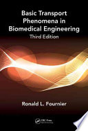 Basic Transport Phenomena in Biomedical Engineering,Third Edition
