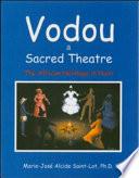 Vodou A Sacred Theatre