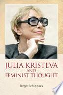 Julia Kristeva and Feminist Thought