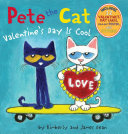 Pete the Cat: Valentine's Day Is Cool Takes Us On An Awesome Trip With Pete