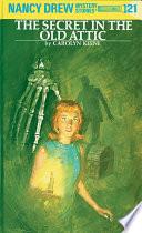 Nancy Drew 21 The Secret In The Old Attic