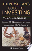 The Physician s Guide to Investing