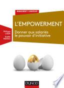 L'empowerment - Donner aux salariés le pouvoir d'initiative