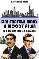 Dai fratelli Marx a Woody Allen