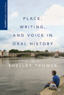 download ebook place, writing, and voice in oral history pdf epub